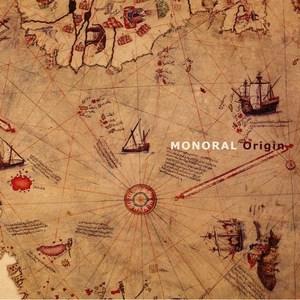 MONORAL『Origin』