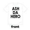 ロゴTシャツ[ASH DA HERO]