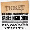 [数量限定]ASH DA HERO 1st Anniversary Live BABIES NIGHT 2016 powered by SKIYAKI TICKET