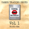 VAMPS TRADING PHOTO Vol.1(No.1~24)
