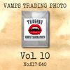 VAMPS TRADING PHOTO Vol.10 (No.217~240)