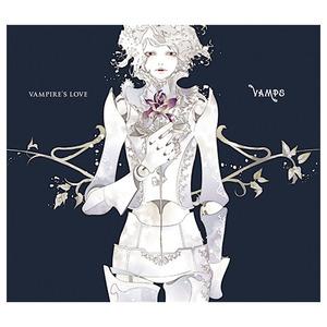 【初回限定盤A】VAMPIRE'S LOVE