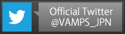 VAMPS Official Twitter