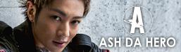 ASH DA HERO